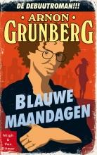 Arnon  Grunberg Blauwe maandagen
