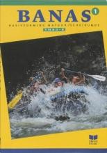 A.J. Zwarteveen J.L.M. Crommentuijn  E. Wisgerhof, Banas 1 Vmbo B Leerlingenboek