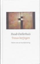 Huub  Oosterhuis Trouw bezingen