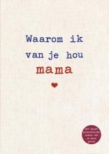 Alexandra Reinwarth , Waarom ik van je hou mama