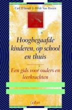 Hilde Van Rossen Carl D`hondt, Hoogbegaafde kinderen, op school en thuis