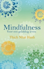 Thich Nhat Hanh , Mindfulness