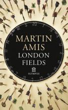 Martin  Amis London Fields