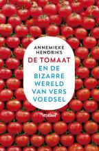 Annemieke Hendriks , De tomaat