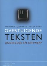 Hans  Hoeken, Jos  Hornikx, Lettica  Hustinx Overtuigende teksten