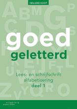 Nelleke Koot , Goedgeletterd - lees- en schrijfschrift alfabetisering - deel 1