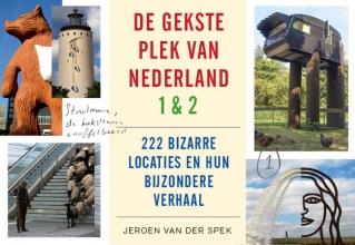 Jeroen van der Spek De gekste plek van Nederland