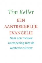Tim Keller , Een aantrekkelijk evangelie