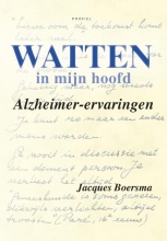 Berthe Zwama Jacques Boersma, Watten in mijn hoofd