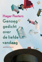 Hagar  Peeters Genoeg gedicht over de liefde vandaag