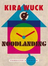 Kira  Wuck Noodlanding