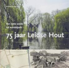 A. van der Vliet , 75 jaar Leidse Hout