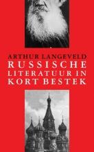 Arthur Langeveld , Russische literatuur in kort bestek