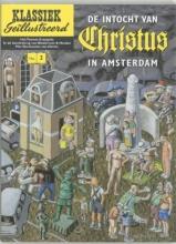 Erik  Bindervoet Klassiek Geillustreerd De intocht van Christus in Amsterdam