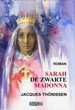 Jacques  Thönissen Sarah de Zwarte Madonna