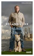 Roland  Vonk Dat moet nog blijken