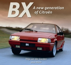 Thijs van der Zanden , BX, a new generation of Citroën