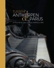 , Tussen Antwerpen en Parijs