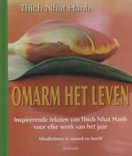 Nhat Hanh Omarm het leven