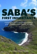 Corinne L.  Hofman, Menno L.P.  Hoogland Saba`s first inhabitants