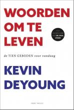 Kevin  DeYoung Woorden om te leven