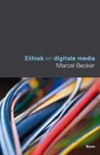 Marcel Becker , Ethiek en digitale media