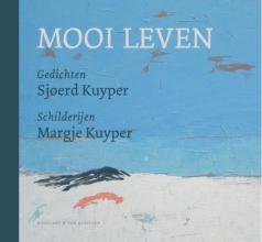 Sjoerd Kuyper , Mooi leven
