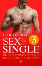 Thom Arisman , Sex & the Single 3