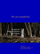 Heleen Van Loon Pablo Hannon  Christophe De Schauvre, We are wanderful