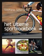Stephanie Scheirlynck , Het ultieme sportkookboek voor duur-, kracht- en teamsport