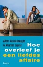 Maureen Luyens Alfons Vansteenwegen, Hoe overleef je een liefdesaffaire? (POD)