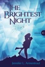 Jennifer L. Armentrout , The Brightest Night