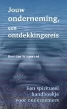 Bert-Jan  Wiegeraad Jouw onderneming, een ontdekkingsreis