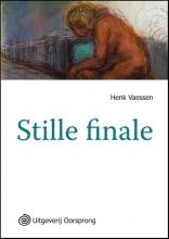 Vaessen, Henk Stille finale