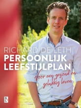 Richard de Leth , Persoonlijk leefstijlplan