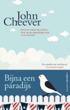 John  Cheever Bijna een paradijs