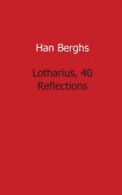 Berghs, Han Lotharius, 40 refections