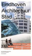 Paul  Groenendijk, Piet  Vollaard Eindhoven Architectuur stad
