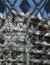 Marcel Teunissen Eric Vreedenburg, 100 jaar Modern Den Haag