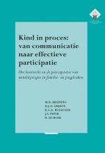 R. de Boer M.R. Bruning  D.J.H. Smeets  K.G.A. Bolscher  J.S. Peper, Kind in proces: van communicatie naar effectieve participatie