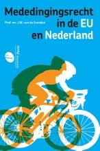 J.W. van de Gronden , Mededingingsrecht in de EU en Nederland
