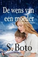 S. Boto , De wens van een moeder