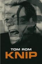 Tom  Rom Knip