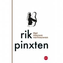 Rik  Pinxten Het nieuwe vertrouwen