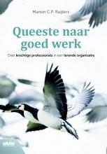 Manon C.P.  Ruijters Queeste naar goed werk