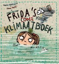 Jurgen Walschot Frank Pollet  Moniek Vermeulen, Frida`s coole klimaatboek