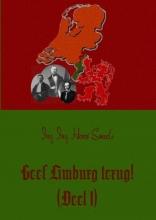 Henri  Smeets Geef Limburg terug! (Deel 1)