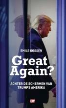 Emile Kossen , Great Again?