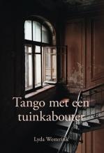 Lyda Westerink , Tango met een tuinkabouter