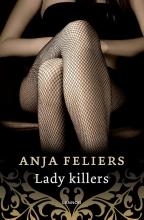 Anja Feliers , Lady killers